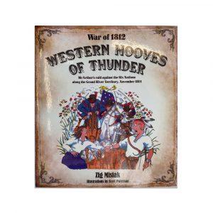 War of 1812: Hooves of Thunder Children's book by Zig Misiak